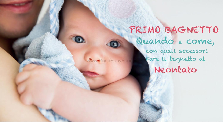 Bagnetto neonato: quando e come fare per il primo bagnetto del bimbo