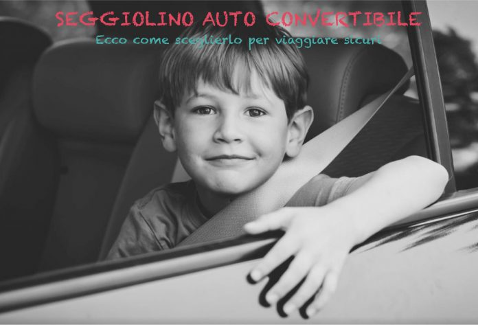 seggiolino auto convertibile